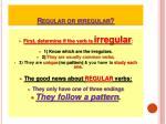 regular or irregular