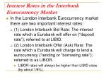 interest rates in the interbank eurocurrency market