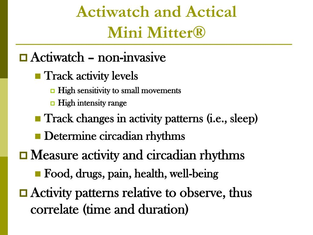 Actiwatch and Actical