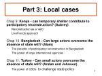 part 3 local cases