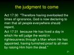 the judgment to come