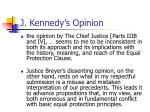 j kennedy s opinion