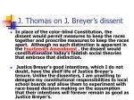 j thomas on j breyer s dissent