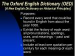 the oxford english dictionary oed a new english dictionary on historical principles