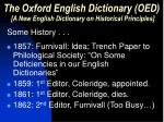 the oxford english dictionary oed a new english dictionary on historical principles1