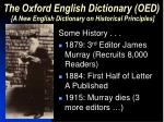 the oxford english dictionary oed a new english dictionary on historical principles2