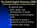 the oxford english dictionary oed a new english dictionary on historical principles5