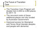 the future of transition care