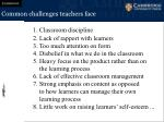 common challenges teachers face
