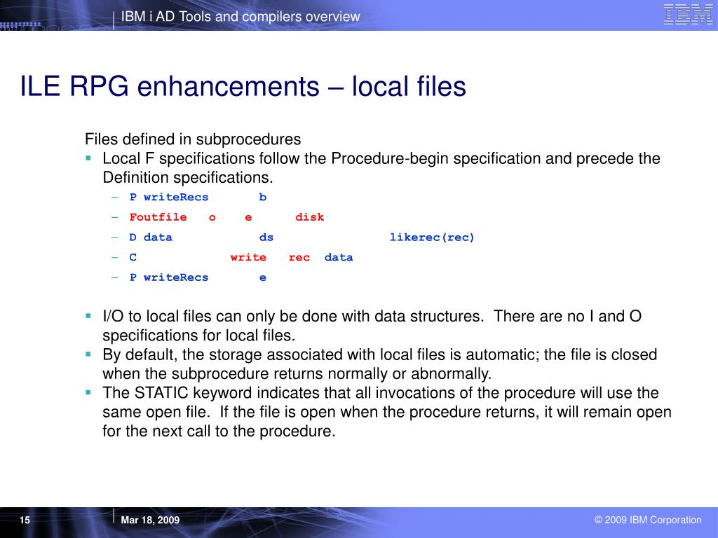 ILE RPG enhancements – local files