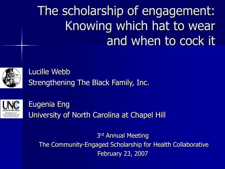 the scholarship of engagement knowing which hat to wear and when to cock it n.
