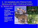 ii do mammalian predators regulate prey populations8
