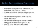 dollar auction game outcomes