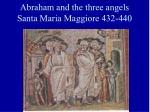 abraham and the three angels santa maria maggiore 432 440