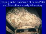 ceiling in the catacomb of saints peter and marcellinus early 4th century
