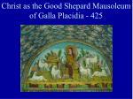 christ as the good shepard mausoleum of galla placidia 425