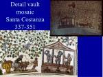 detail vault mosaic santa costanza 337 351