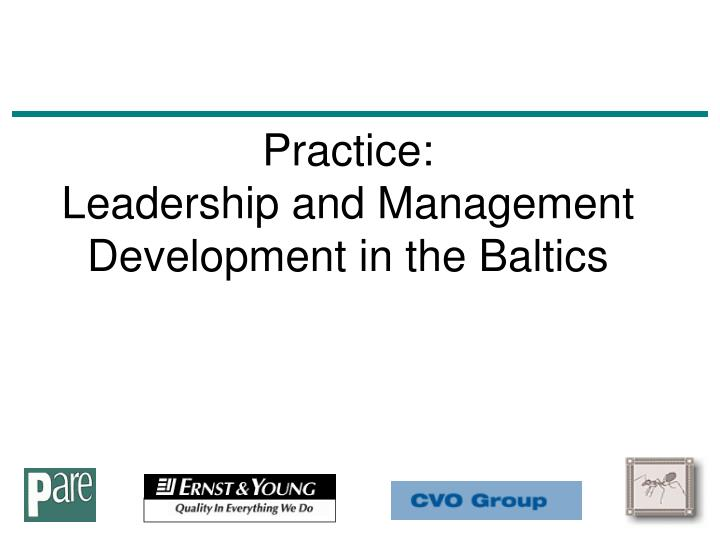 practice leadership and management development in the baltics n.