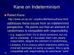 kane on indeterminism