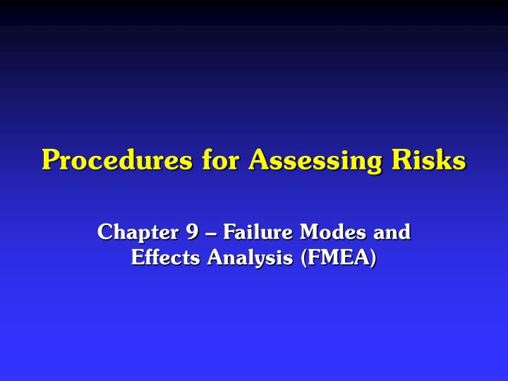 Procedures for Assessing Risks