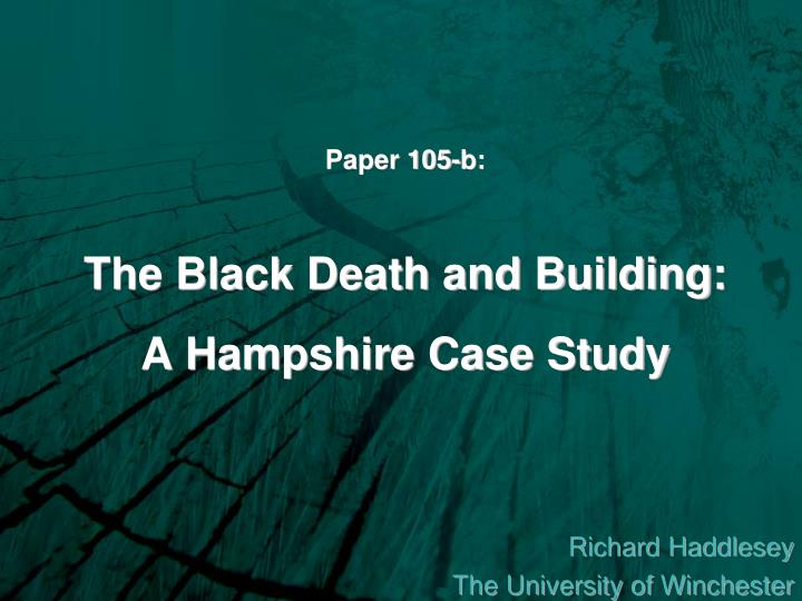 paper 105 b the black death and building a hampshire case study n.
