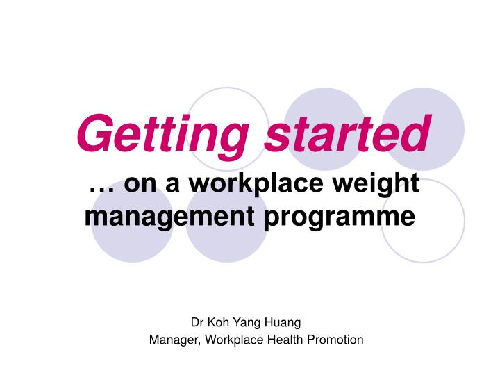 getting started on a workplace weight management programme n.