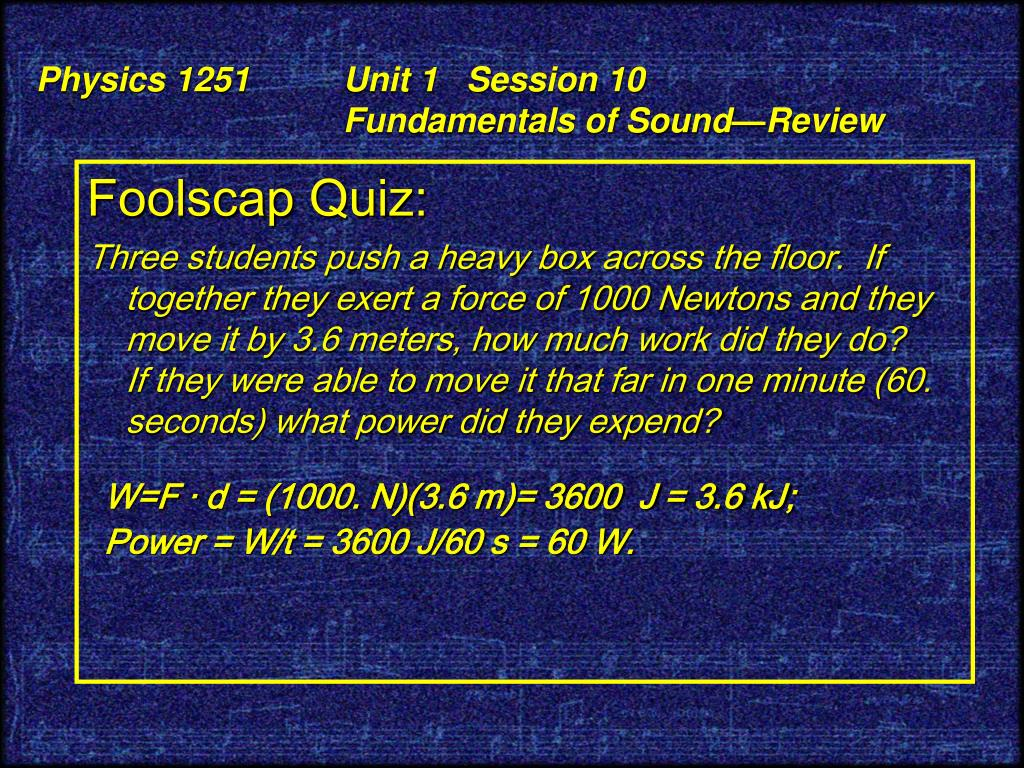 PPT - Physics 1251 The Science and Technology of Musical Sound