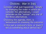 choices war in iraq5