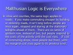 malthusian logic is everywhere