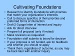 cultivating foundations
