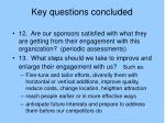 key questions concluded