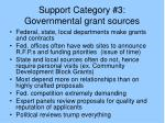 support category 3 governmental grant sources