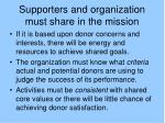 supporters and organization must share in the mission