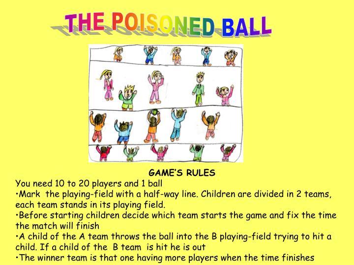 THE POISONED BALL