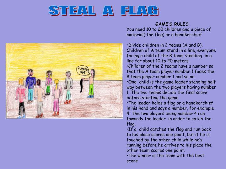 STEAL  A  FLAG