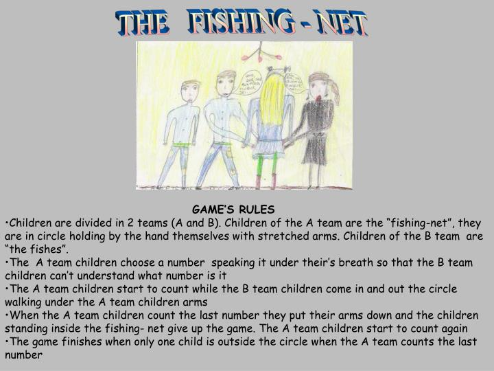 THE   FISHING - NET