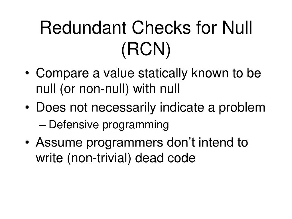 Redundant Checks for Null (RCN)