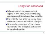 long run continued