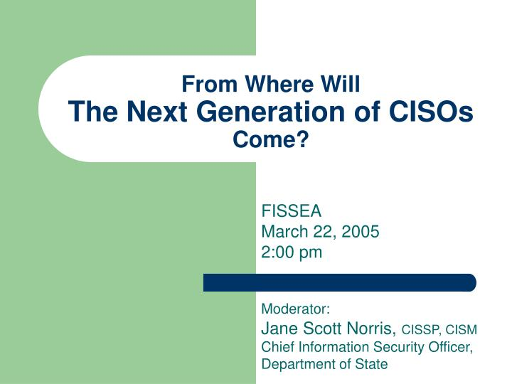 from where will the next generation of cisos come n.
