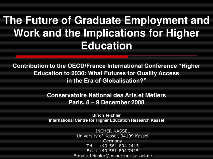the future of graduate employment and work and the implications for higher education n.