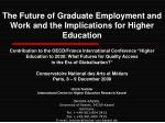 the future of graduate employment and work and the implications for higher education