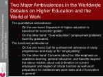 two major ambivalences in the worldwide debates on higher education and the world of work