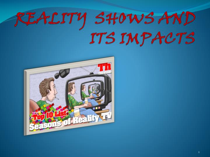 reality shows and its impacts n.