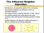 the k nearest neighbor algorithm