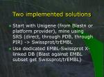 two implemented solutions