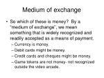 medium of exchange1