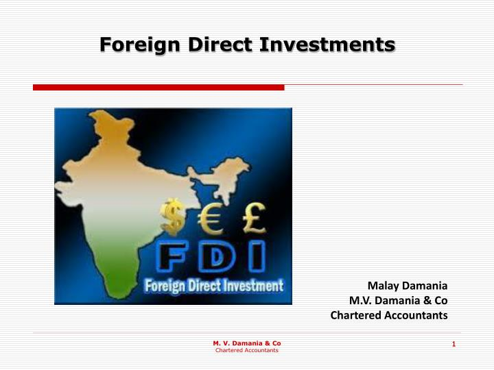 foreign direct investments n.