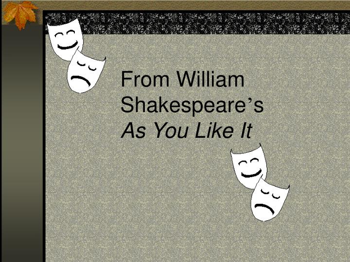 from william shakespeare s as you like it n.