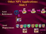 other npv applications slide i