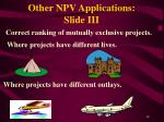 other npv applications slide iii